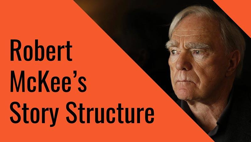 Robert Mckee's Story Structure