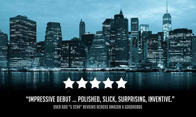 "Review for my first thriller - ""Impressive debut ... polished, slick, surprising, inventive."""
